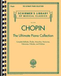 Frédéric Chopin: Chopin: The Ultimate Piano Collection