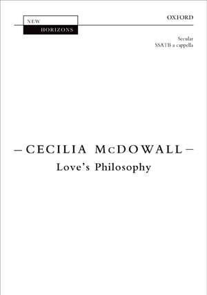 McDowall, Cecilia: Love's Philosophy
