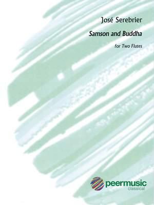 José Serebrier: Samson and Buddha