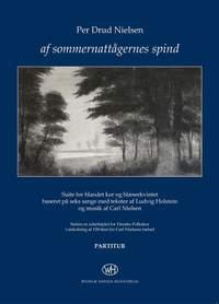 Carl Nielsen: Af Sommernattågernes Spind