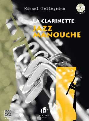 Michel Pellegrino: La Clarinette Jazz Manouche
