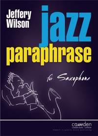 Jeffery Wilson: Jazz Paraphrase for Saxophone