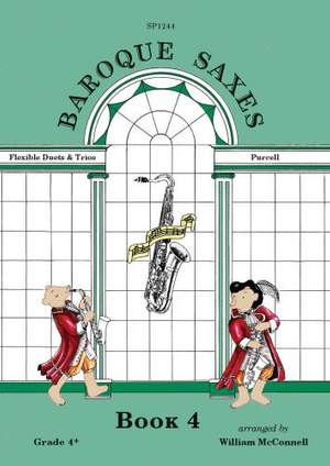 Henry Purcell: Baroque Saxes: Book 4 (Duets/Trios, Purcell Grade 4+)