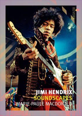 Jimi Hendrix: Soundscapes