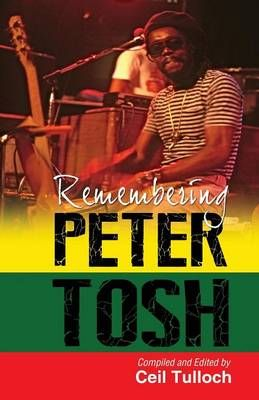 Remembering Peter Tosh