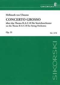 Hellmuth von Ulmann: Concerto grosso über das Thema B-A-C-H