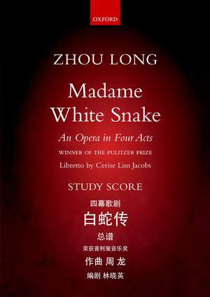 Zhou Long: Madame White Snake