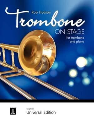 Hudson Robert: Trombone On Stage