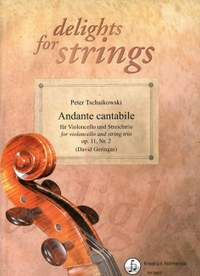 Tchaikovsky, P I: Andante cantabile, Nr. 2 op. 11