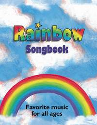 Rainbow Songbook: Favorite music for all ages!
