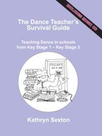 Dance Teacher's Survival Guide, The