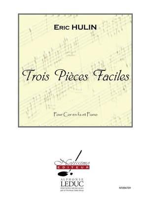 Hulin: 3 Pieces Faciles