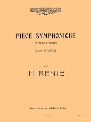Henriette Renié: Pièce Symphonique en 3 Episodes