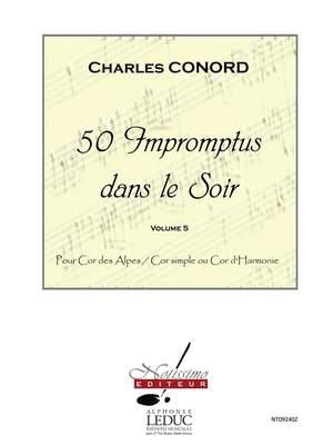 Charles Conord: 50 Impromptus Dans Le Soir Cor Des Alpes Vol 5