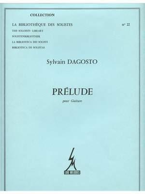 Dagosto: Prelude