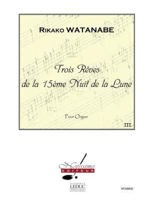 Rikako Watanabe: 3 Reves de La 15eme Nuit de La Lune Reve No.3