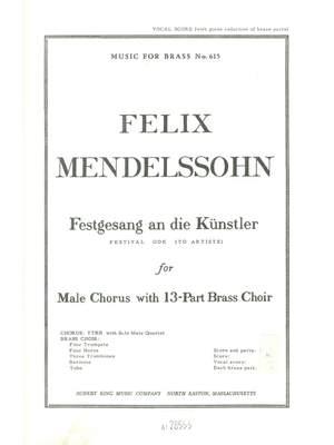 Felix Mendelssohn Bartholdy: Sokol Festgesang An Die Kunstler