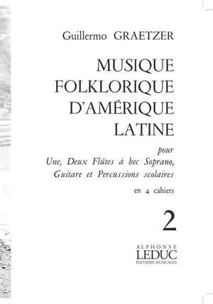 Jos Wuytack: Graetzer Musique Folklorique Damerique Latine V 2