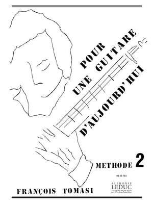 François Tomasi: Pour une guitare d'aujourd'hui Vol 2 Débutant