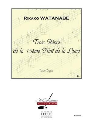 Rikako Watanabe: 3 Reves de La 15eme Nuit de La Lune Reve No.2
