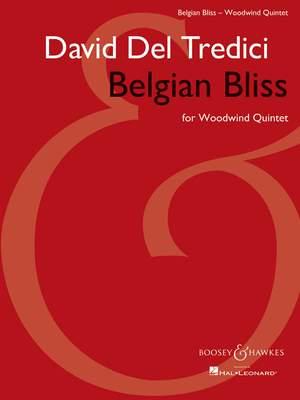 Del Tredici, D: Belgian Bliss