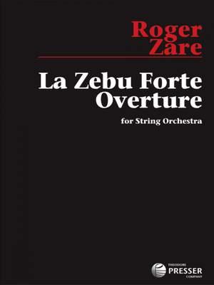 Zare, R: La Zebu Forte Overture