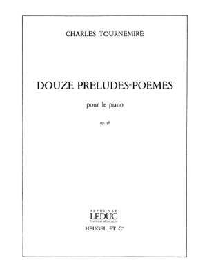 Charles Tournemire: 12 Preludes-Poemes Op58