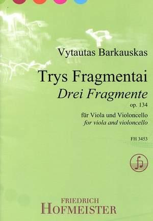 Vytautas Barkauskas: Drei Fragmente, op. 134 (Trys Fragmentai)