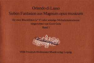Orlando di Lasso: Sieben Fantasien aus Magnum opus musicum