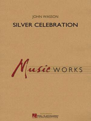 John Wasson: Silver Celebration