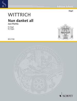 Wittrich, P: Nun danket all