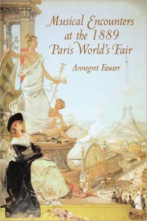 Musical Encounters at the 1889 Paris World`s Fair