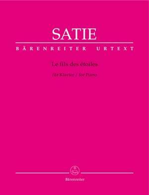 Satie, Erik: Le fils des étoiles