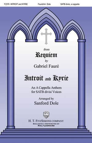 Gabriel Fauré: Introit and Kyrie