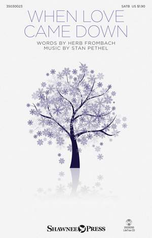 Stan Pethel: When Love Came Down
