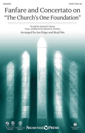 Samuel Sebastian Wesley: Fanfare & Concertato on The Church's Foundation