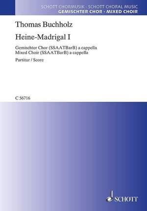 Buchholz, T: Heine-Madrigal I