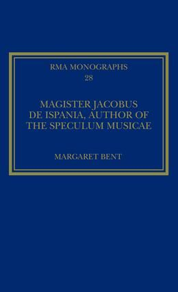 Magister Jacobus de Ispania, Author of the Speculum musicae