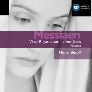 Messiaen: Vingt Regards sur l'enfant Jésus, etc.
