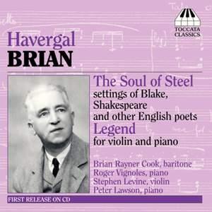 Havergal Brian: The Soul of Steel & Legend