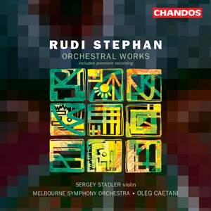 Rudi Stephan - Orchestral Works