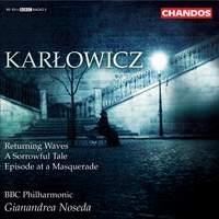 Karlowicz - Orchestral Works Volume 3