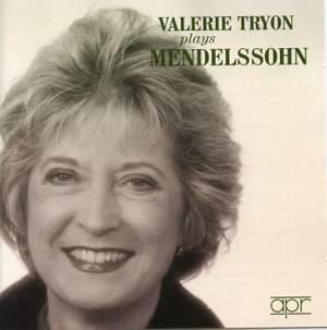 Valerie Tryon plays Mendelssohn