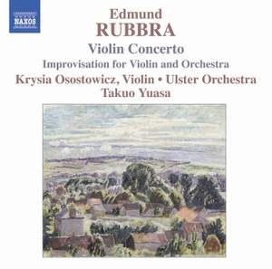 Rubbra: Violin Concerto, Op. 103, etc.