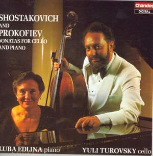 Shostakovich & Prokofiev: Sonatas for Cello and Piano