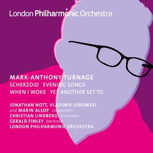 Mark-Anthony Turnage: Orchestral Works Vol. 1