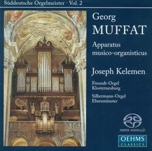 Suddeutsche Orgelmeister Volume 2: Georg Muffat