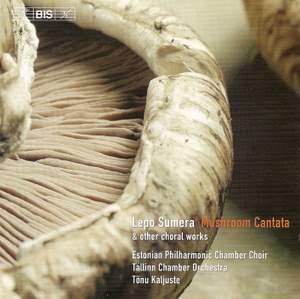 Lepo Sumera - Mushroom Cantata