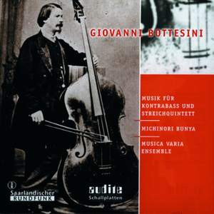Giovanni Bottesini - Music for Double-Bass and String Quintet