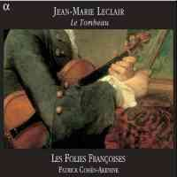 Leclair, J-M: Sonata in C minor, Op. 5 No. 6 'Le Tombeau'